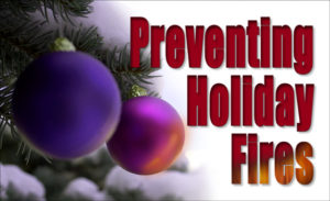 How to prevent holiday fires this season.